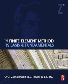 The Finite Element Method Its Basis And Fundamentals Enhanced Edition