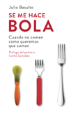 Se me hace bola Book Cover