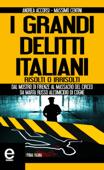 I grandi delitti italiani risolti o irrisolti Book Cover