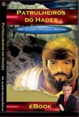 Patrulheiros do Hades - Cinco minutos para as três Book Cover