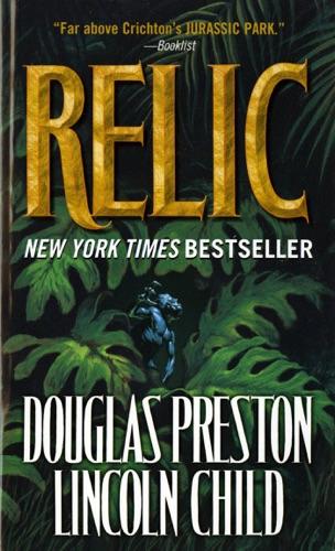 Douglas Preston & Lincoln Child - Relic
