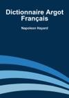Dictionnaire Argot Franais