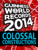 Guinness World Records - Colossal Constructions