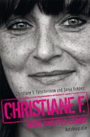 Christiane V. Felscherinow & Sonja Vukovic - Christiane F. - Mein zweites Leben artwork