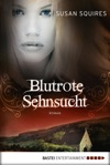 Blutrote Sehnsucht