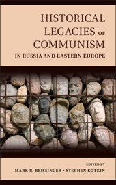 Historical Legacies of Communism in Russia and Eastern Europe PDF Download