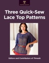 Three Quick-Sew Lace Top Patterns