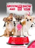 Groom And Show Your Chihuahua