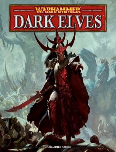 Games Workshop - Warhammer: Dark Elves (Interactive Edition)