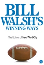 Bill Walsh's Winning Ways