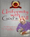 Uniformity With Gods Will