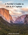 A Newbies Guide To OS X El Capitan