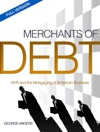Merchants Of Debt KKR And The Mortgaging Of American Business--The Full Version