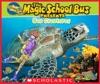 Magic School Bus Presents Sea Creatures