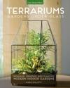 Terrariums - Gardens Under Glass