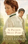 A Passion Most Pure The Daughters Of Boston Book 1