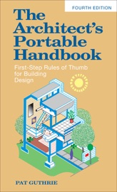 THE ARCHITECTS PORTABLE HANDBOOK: FIRST-STEP RULES OF THUMB FOR BUILDING DESIGN 4/E