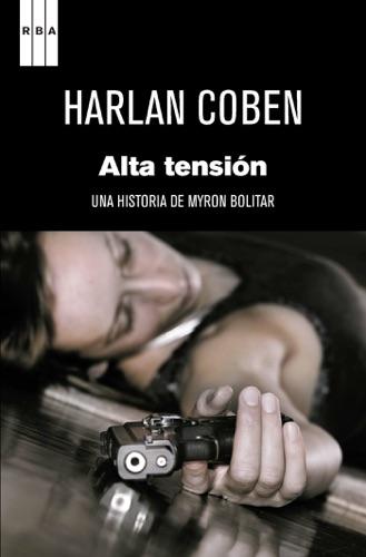 Harlan Coben - Alta tensión