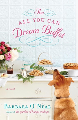 Barbara O'Neal - The All You Can Dream Buffet