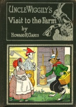 Uncle Wiggily's Visit To The Farm