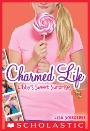 Charmed Life 3 Libby S Sweet Surprise