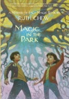 A Matter-of-Fact Magic Book Magic In The Park