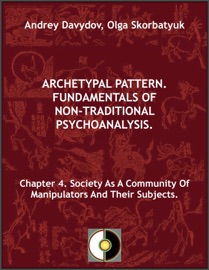 Chapter 4 Society As A Community Of Manipulators And Their Subjects