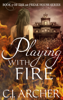 C.J. Archer - Playing with Fire artwork