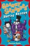 Granny Grabbers Daring Rescue