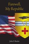Farewell My Republic