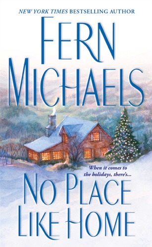 Fern Michaels - No Place Like Home