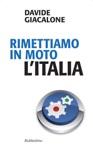 Rimettiamo In Moto LItalia
