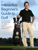 The Interactive Beginner's Guide to Golf