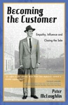 Becoming The Customer Empathy Influence And Closing The Sale