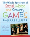 The Whole Spectrum Of Social Motor And Sensory Games