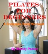Pilates For Beginners A Complete Body Workout