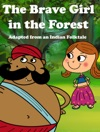 The Brave Girl In The Forest