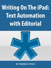 Writing On The Ipad Text Automation With Editorial