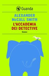 L'accademia dei detective Book Cover