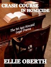 Crash Course In Homicide