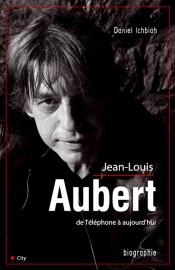 JEAN-LOUIS AUBERT DE TéLéPHONE à AUJOURDHUI