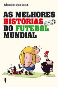 As melhores histórias do futebol mundial Book Cover