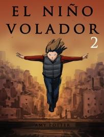 El Ni O Volador 2 Libro Ilustrado