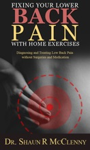 Fixing Your Lower Back Pain With Home Exercises