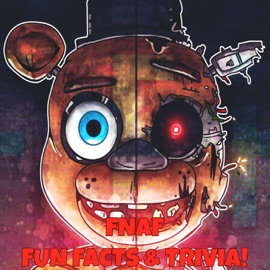 FIVE NIGHTS AT FREDDYS FUN FACTS, SECRETS AND TRIVIA