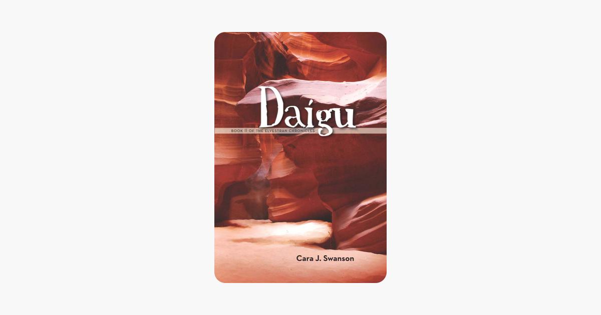 Daigu: Book II of the Elvestran Chronicles