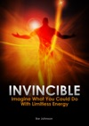 Invincible Imagine What You Could Do With Limitless Energy