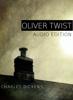 Charles Dickens - Oliver Twist: Audio Edition artwork