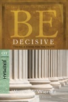 Be Decisive Jeremiah