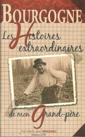 Les Histoires Extraordinaires De Mon Grand P Re Bourgogne